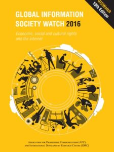 Global Information Society Watch 2016